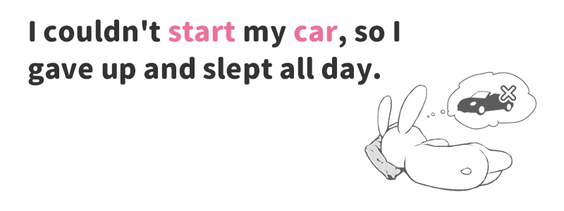 start(one's)car(~の車のエンジンをかける)